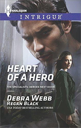 Debra & Regan Webb & Black - Heart of a Hero (The Specialists: Heroes Next Door)