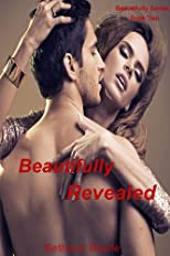 Beautifully Revealed (Beautifully #2) (Beautifully Series)