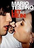 Let me in - Mario Testino