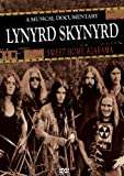 Lynyrd Skynyrd - Sweet Home Alabama: A Musical Documentary