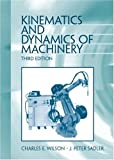 img - for Kinematics and Dynamics of Machinery (3rd Edition) book / textbook / text book