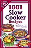 1,001 Slow Cooker Recipes (1597691127) by Barbara C. Jones