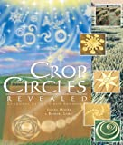 Crop Circles Revealed: Language of the Light Symbols (1891824325) by Judith Moore