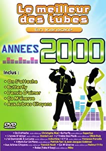 Le Meilleur Des Tubes En Karaoké : Années 2000