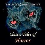 Classic Tales of Horror | Arthur Conan Doyle,Jack London,Ambrose Bierce,Charles Dickens,Edgar Allan Poe