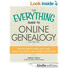 The Everything Guide to Online Genealogy: Use the Web to trace your roots, share your history, and create a family tree (Everything�)