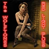 Red Light Blues The Wolftones