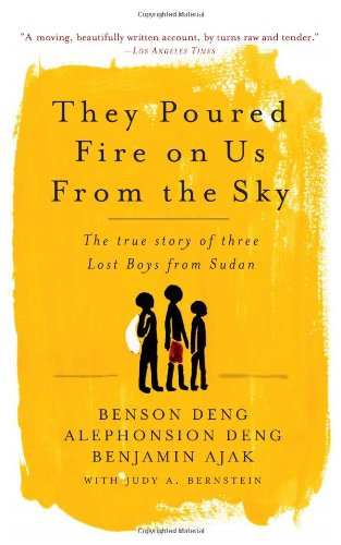 They Poured Fire on Us From the Sky: The Story of Three...