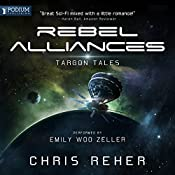 Rebel Alliances: Targon Tales, Book 3 | Chris Reher