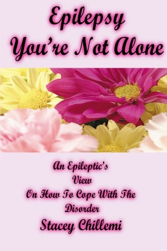 Epilepsy You'Re Not Alone: Special Edition