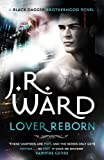 Lover Reborn: Black Dagger Brotherhood series: Book 10