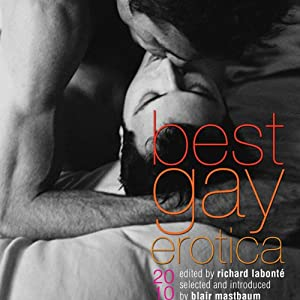 Best Gay Erotica 2010 | [Richard Labonte]