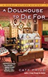 A Dollhouse to Die For (A Deadly