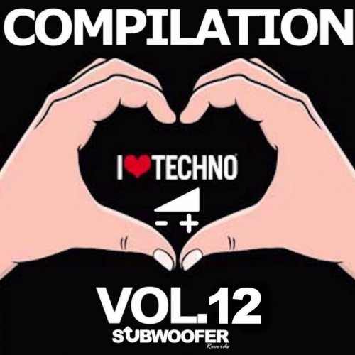 I Love Techno Greatest Hits, Vol. 12 (Subwoofer Records)