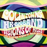 echange, troc Colin Towns & Hr Bigband - Visions Of Miles