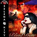 Blind Date (       UNABRIDGED) by Selena Kitt Narrated by Taylor Quinn