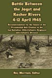 img - for Battle Between the Jagst and Kocher Rivers 4-12 April 1945: Recommendation for the Award of the Presidential Unit Citation to the 2nd Battalion, 253rd Infantry Regiment, 63rd Infantry Division book / textbook / text book