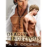 Deadly Rendezvous (Book 3 of Danger Games) (Gay Erotica)by A. D. Cooper