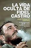 img - for La vida oculta de Fidel Castro (Spanish Edition) book / textbook / text book