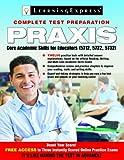 Praxis: Core Academic Skills for Educators: (5712, 5722, 5732)