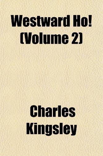 Westward Ho (Volume 2)