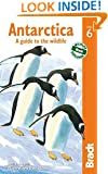 Antarctica: A Guide To The Wildlife (Bradt Guides)