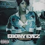 echange, troc Ebony Eyez - 7 Day Cycle