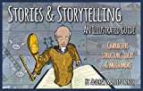 Stories & Storytelling: An Illustrated Guide
