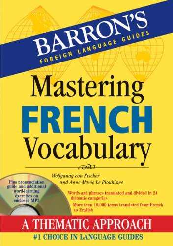 Mastering French Vocabulary with Audio MP3: A Thematic Approach (Barron's Foreign Language Guides)
