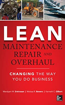 Lean Maintenance Repair and Overhaul