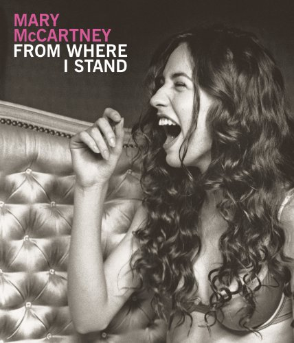 Mary McCartney: From Where I Stand (Where I Stand compare prices)