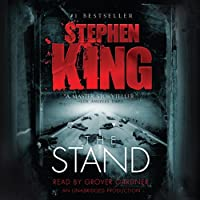 The Stand (       UNABRIDGED) by Stephen King Narrated by Grover Gardner