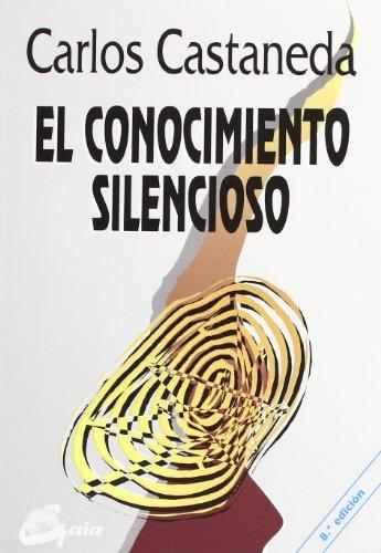 CONOCIMIENTO SILENCIOSO, EL (NAGUAL)