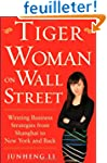 Tiger Woman on Wall Street: Winning S...