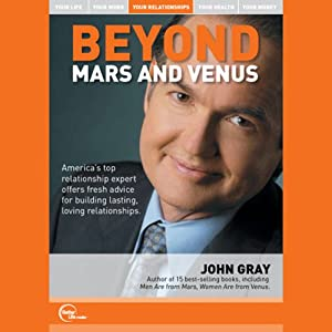 Beyond Mars and Venus (Live) | [John Gray]