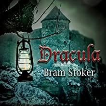 Dracula (       UNABRIDGED) by Bram Stoker Narrated by Gildart Jackson