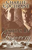 Lessons in Discovery (Cambridge Fellows Mysteries, Book 3)