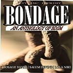 Bondage: An Anthology of BDSM | Rosalie Banks,Salem Devine,Lola Nike