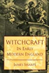 Witchcraft in Early Modern England (S...