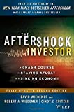 img - for The Aftershock Investor: A Crash Course in Staying Afloat in a Sinking Economy 2nd edition by Wiedemer, David, Wiedemer, Robert A., Spitzer, Cindy S. (2013) Hardcover book / textbook / text book