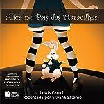 Alice no País das Maravilhas [Alice in Wonderland] | Lewis Caroll