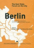 img - for The Kent State Forum on the City: Berlin book / textbook / text book