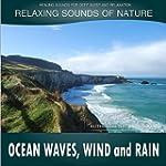 Ocean Waves, Wind and Rain: Relaxing...
