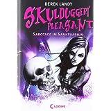 """Skulduggery Pleasant - Sabotage im Sanktuarium: Band 4von """"Derek Landy"""""""