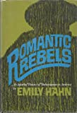 Romantic Rebels (1199847690) by Emily Hahn