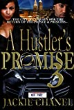 A Hustlers Promise 3