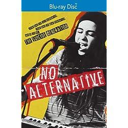 No Alternative [Blu-ray]