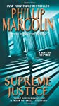Supreme Justice: A Novel of Suspense [Mass Market Paperback]