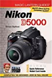 Simon Stafford Magic Lantern Guides: Nikon D5000