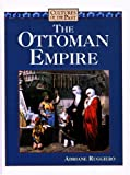 img - for The Ottoman Empire (Cultures of the Past) by Adriane Ruggiero (2002-10-01) book / textbook / text book